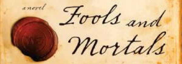 Cropped image of the cover of Fools and Mortals by Bernard Cornwell