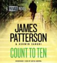 Cover image of Count to Ten audiobook by James Patterson and Ashwin Sanghi
