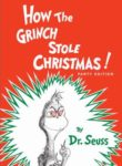 Cover Image for How the Grinch Stole Christmas by Dr. Seuss