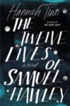 Cover image for The Twelve Lives of Samuel Hawley by Hannah Tinti