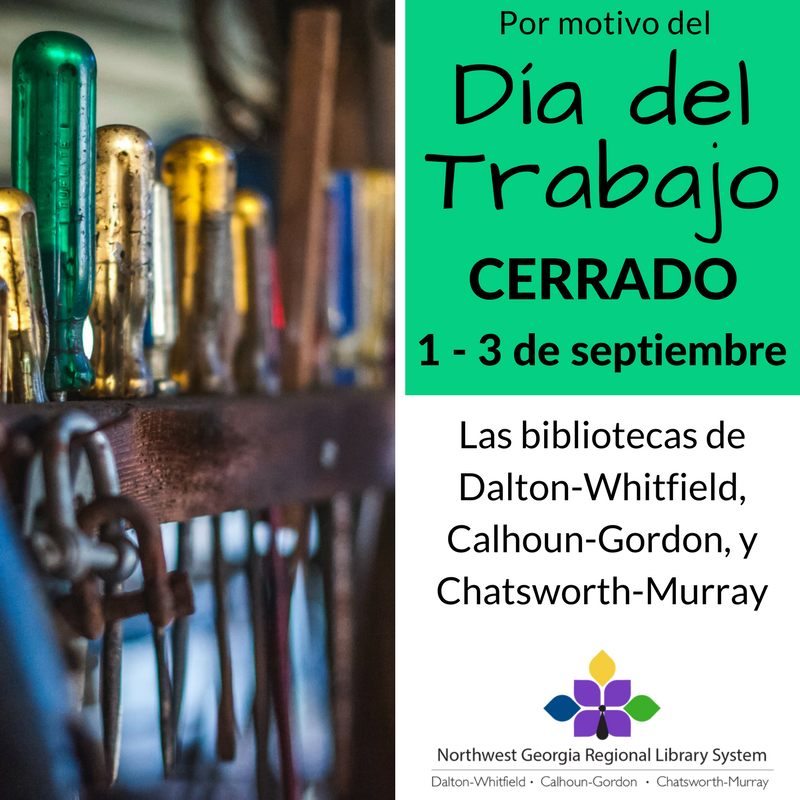Todos las bibliotecas estan cerrados por el dia del trabajo, 1 - 3 de septiembre.