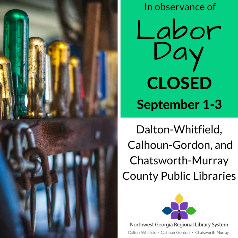 All branches will be closed for Labor Day, September 1st - 3rd.