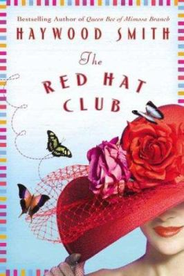 Cover image of The Red Hat Club by Haywood Smith