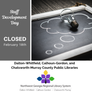 We'll be closed for staff development February 18th.