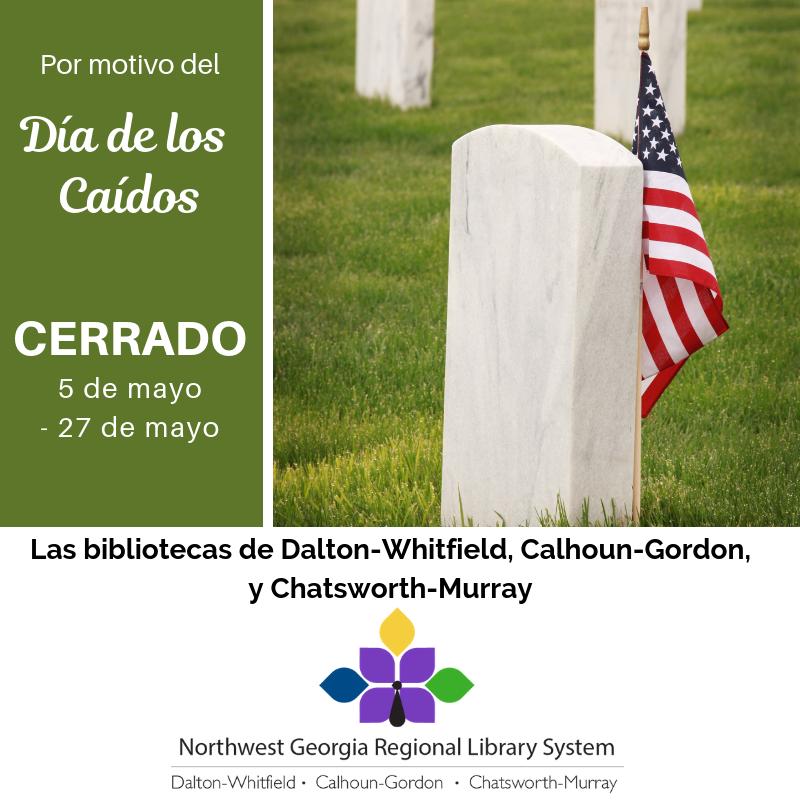 Estaremos cerrados del 25 al 27 de mayo por el Día de los Caídos.