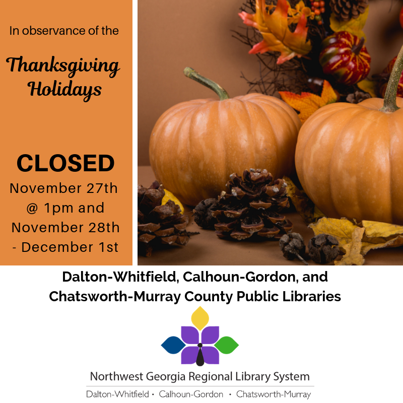 We'll be closing at 1pm on November 27th, then closed from November 28th-December 1st for thanksgiving.
