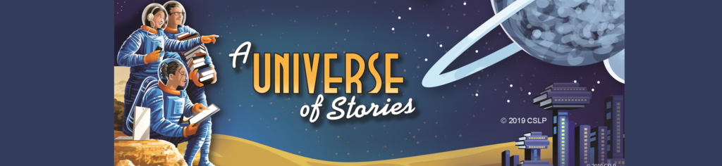 Anuncio de A Universe of Stories, copyright 2019 CSLP.