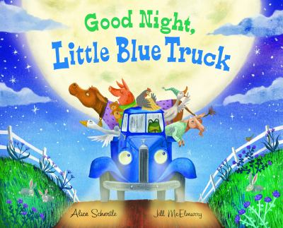 Good night, little blue truck Book Cover - Click to go to the catalog page.