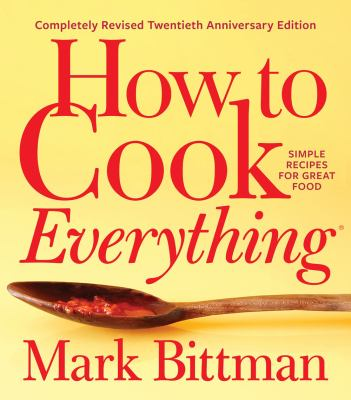 How To Cook Everything Book Cover - Click to go to the catalog page.