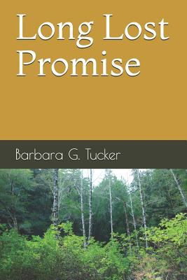 Long Lost Promise Book Cover - Click to go to the catalog page.