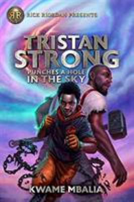 Tristan Strong Punches a Hole in the Sky Book Cover - Click to go to the catalog page.