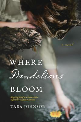 Where Dandelions Bloom Book Cover - Click to go to the catalog page.