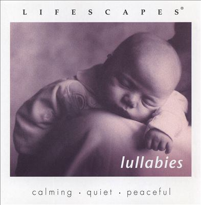 Lifescape Lullabies Album Cover - Click to go to the catalog page.