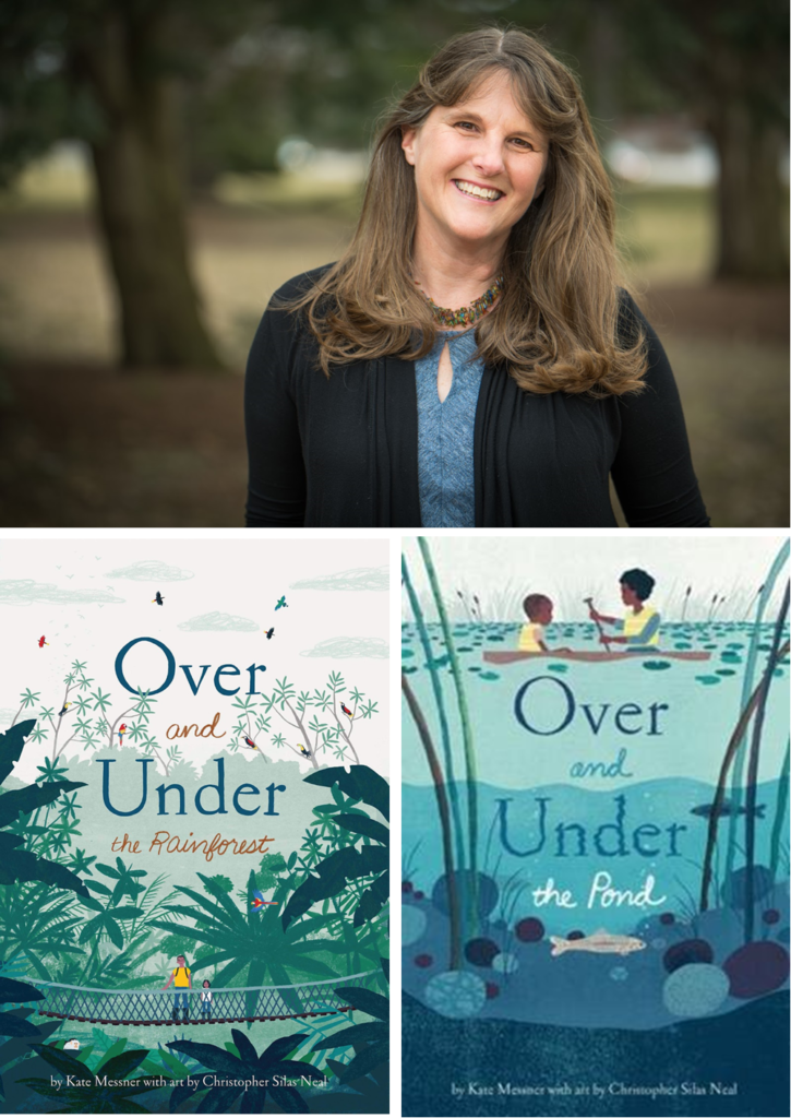 Author Kate Messner smiles at the camera with the covers of two of her books below, one with a rainforest scene, the other with a pond scene.